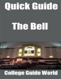 Quick Guide: The Bell