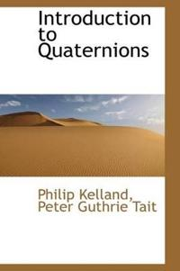 Introduction to Quaternions