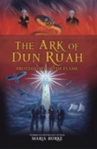 Ark of Dun Ruah - Protectors of the Flame