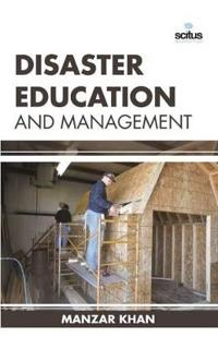 Disaster Education and Management
