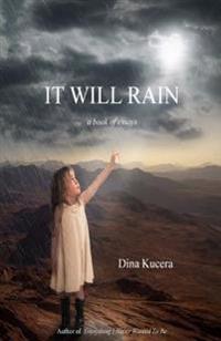 It Will Rain: A Book of Essays