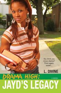 Drama High: Jayd's Legacy
