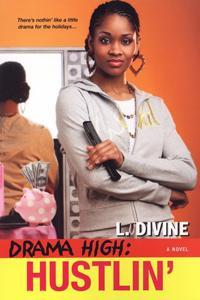 Drama High: Hustlin'