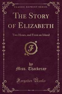 The Story of Elizabeth