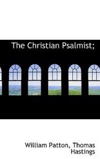 The Christian Psalmist;