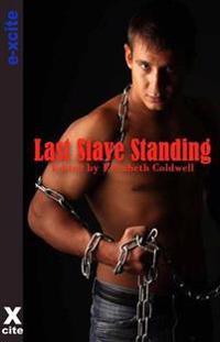Last Slave Standing