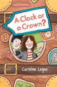A Clock or a Crown?