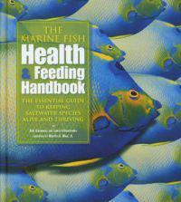 The Marine Fish Health & Feeding Handbook