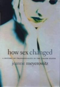 How Sex Changed