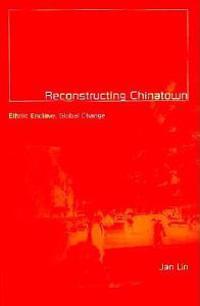 Reconstructing Chinatown