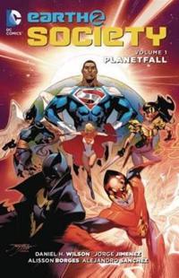 Earth 2: Society, Volume 1: Planetfall