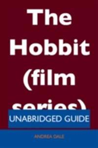Hobbit (film series) - Unabridged Guide