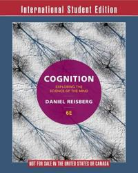 Cognition Exploring the Science of the Mind 6E International Student Edition+zaps Psychology Labs Card