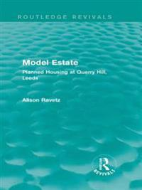 Model Estate (Routledge Revivals)