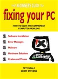 Beginner's Guide to Fixing Your PC
