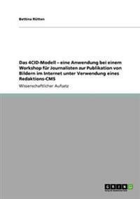 4cid-Modell - Eine Anwendung Bei Einem Workshop Fur Journalisten Zur Publikation Von Bildern Im Internet Unter Verwendung Eines Redaktions-CMS