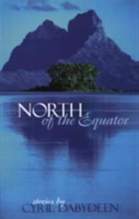 North of the Equator