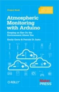 Atmospheric Monitoring with Arduino