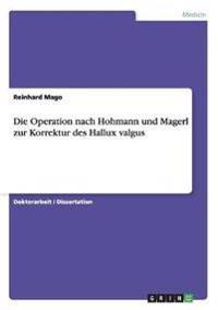 Die Operation Nach Hohmann Und Magerl Zur Korrektur Des Hallux Valgus