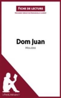 Dom Juan de Moliere (Fiche de lecture)
