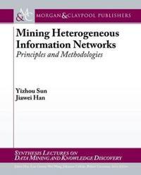 Mining on Heterogeneous Information Networks