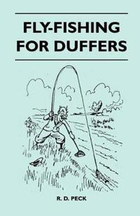 Fly-Fishing For Duffers