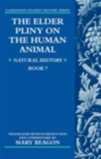 Elder Pliny on the Human Animal