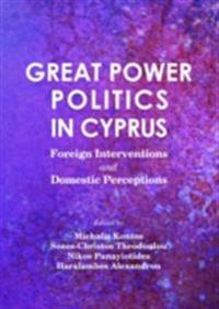 Great Power Politics in Cyprus