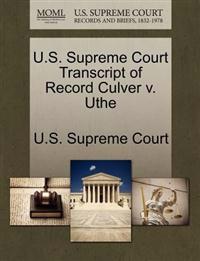 U.S. Supreme Court Transcript of Record Culver V. Uthe