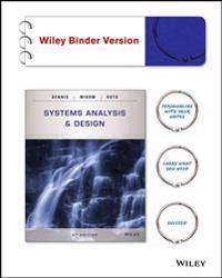 Systems Analysis and Design, Binder Ready Version