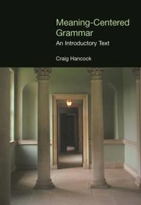 Meaning-Centered Grammar