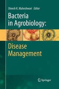 Bacteria in Agrobiology: Disease Management