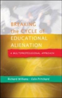 Breaking the Cycle of Educational Alienation