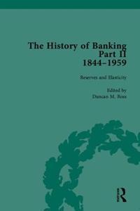 History of Banking II, 1844-1959