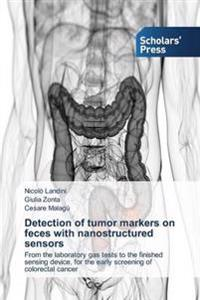 Detection of Tumor Markers on Feces with Nanostructured Sensors