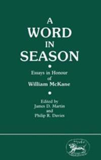 Word in Season: Essays in Honour of William McKane