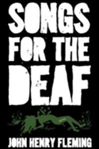 Songs for the Deaf: Stories