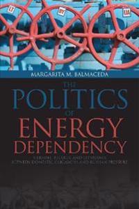 The Politics of Energy Dependency