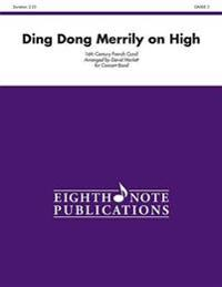 Ding Dong Merrily on High: Conductor Score & Parts
