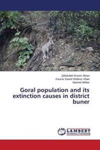 Goral Population and Its Extinction Causes in District Buner
