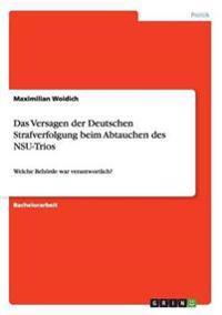 Das Versagen Der Deutschen Strafverfolgung Beim Abtauchen Des Nsu-Trios