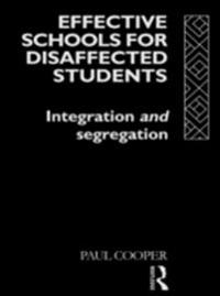 Effective Schools for Disaffected Students