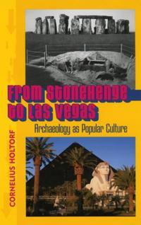 From Stonehenge to Las Vegas