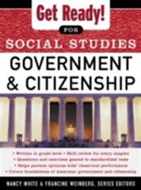 Get Ready! for Social Studies : Civics Government and Citizenship
