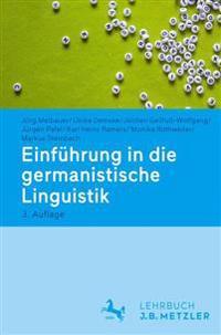 Einfuhrung in Die Germanistische Linguistik