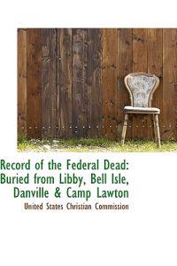 Record of the Federal Dead