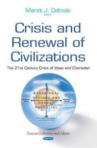 Crisis and Renewal of Civilizations