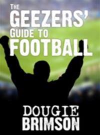Geezers' Guide To Football