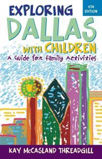 Exploring Dallas with Children