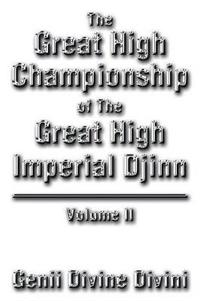 The Great High Championship of the Great High Imperial Djinn